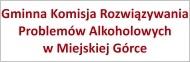 Link do Gminnej Komisji Rozwiązywania Problemów Alkoholowych w Miejskiej Górce