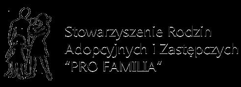napis: Stowarzyszenie Rodzin Adopcynych i Zastępczych  Pro Familia