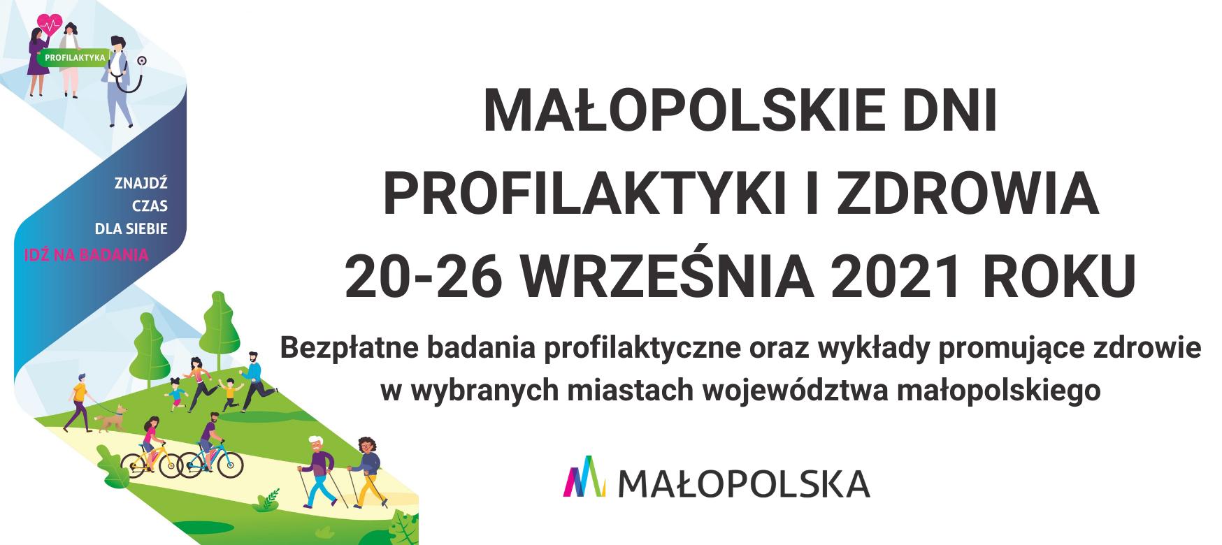 Plakat . Napis : Małopolskie Dni Profilaktyki i Zdrowia 20-26 września 2021 roku.