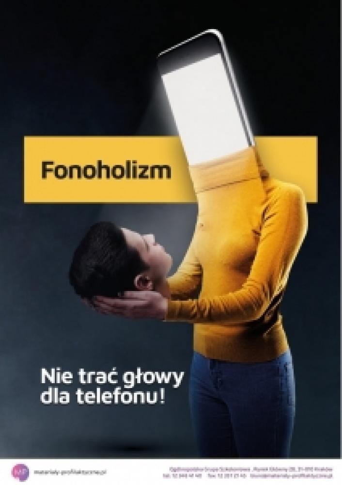 Plakat dotyczący fonokalizmu. Postać kobiety  trzymajcej w reku głowę. Zamiast głowy znajduje się telefon komórkowy.